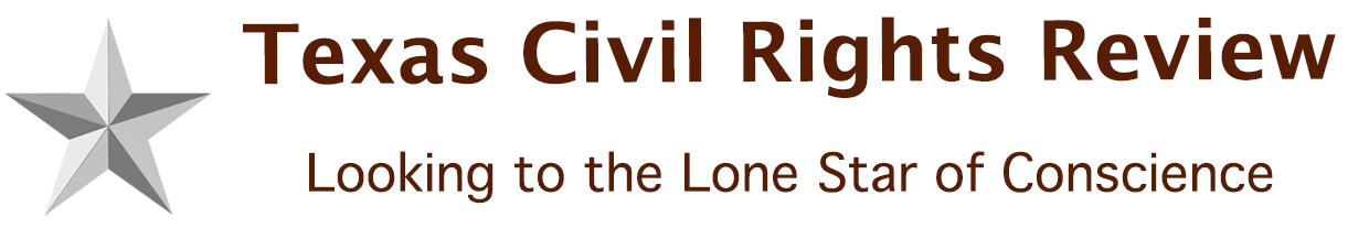 Texas Civil Rights Review